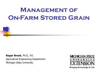Management of On-Farm Stored Grain