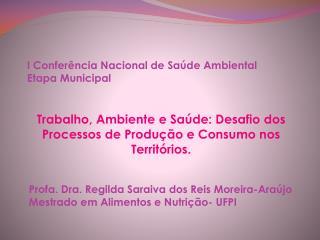 I Conferência Nacional de Saúde Ambiental Etapa Municipal