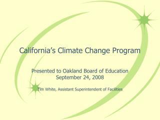 California's Climate Change Program