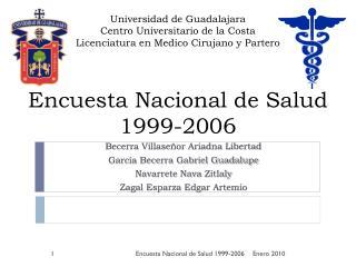 Becerra Villaseñor Ariadna Libertad García Becerra Gabriel Guadalupe Navarrete Nava Zitlaly