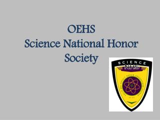 OEHS Science National Honor Society