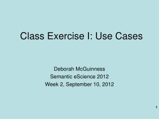 Class Exercise I: Use Cases