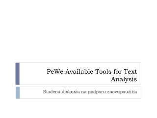 PeWe Available Tools for Text Analysis