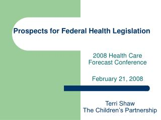 Prospects for Federal Health Legislation