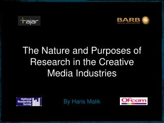 The Nature and Purposes of Research in the Creative Media Industries