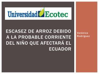 Escasez de arroz debido a la probable corriente del niño que afectará el ecuador