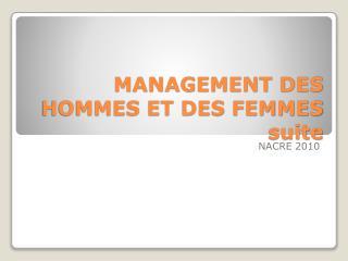 MANAGEMENT DES HOMMES ET DES FEMMES suite
