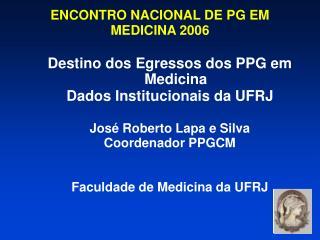 ENCONTRO NACIONAL DE PG EM MEDICINA 2006