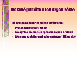 Diskové pamäte a ich organizácie