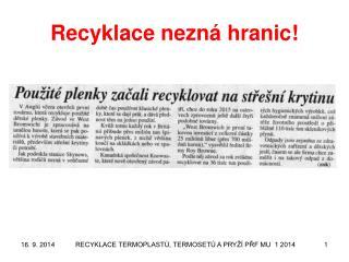 Recyklace nezná hranic!