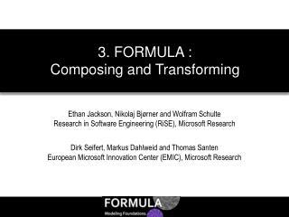 Ethan Jackson, Nikolaj Bjørner and Wolfram Schulte