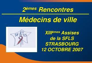 2 èmes Rencontres Médecins de ville