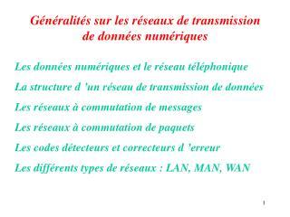 Généralités sur les réseaux de transmission de données numériques