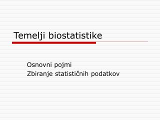 Temelji biostatistike