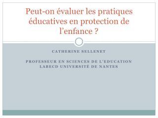 Peut-on évaluer les pratiques éducatives en protection de l'enfance ?