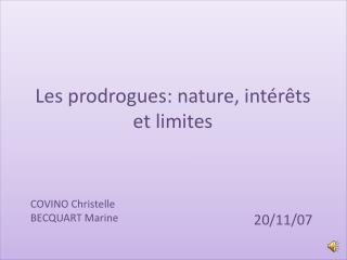 Les prodrogues : nature, intérêts et limites