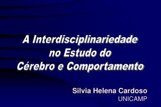 A Interdisciplinariedade no Estudo do Cérebro e Comportamento