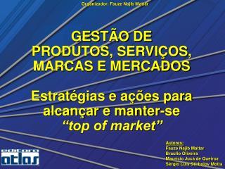 Capítulo 1 Estruturação Organizacional de Marketing e Gerência de Produtos