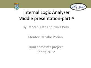 Internal Logic Analyzer Middle presentation-part A