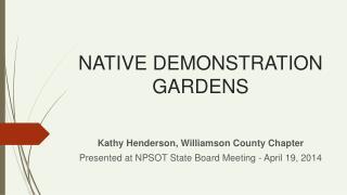 NATIVE DEMONSTRATION GARDENS