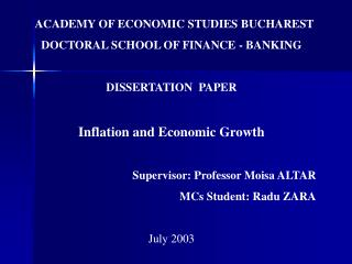 ACADEMY OF ECONOMIC STUDIES BUCHAREST DOCTORAL SCHOOL OF FINANCE - BANKING DISSERTATION  PAPER Inflation and Economic Gr
