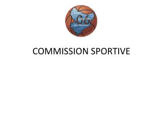 COMMISSION SPORTIVE