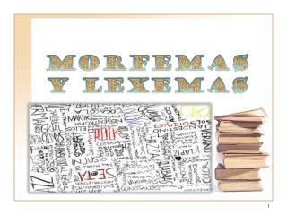 Morfemas  y Lexemas
