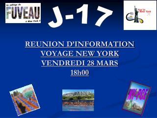 REUNION D'INFORMATION VOYAGE NEW YORK VENDREDI 28 MARS 18h00
