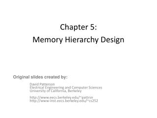 Chapter 5:  Memory Hierarchy Design