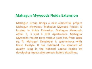 Mahagun Mywoods 9873111181 Mahagun Mywoods Noida Extension