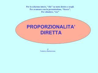 PROPORZIONALITA' DIRETTA