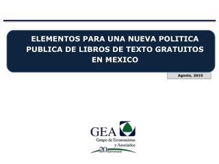 ELEMENTOS PARA UNA NUEVA POLITICA PUBLICA DE LIBROS DE TEXTO GRATUITOS EN MEXICO