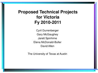 Proposed Technical Projects  for Victoria Fy 2010-2011