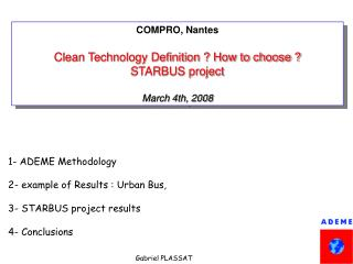COMPRO, Nantes Clean Technology Definition ? How to choose ? STARBUS project March 4th, 2008