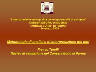 """""""L'assicurazione della qualità come opportunità di sviluppo"""" CONSERVATORIO DI MUSICA"""