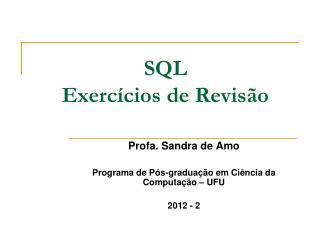 SQL Exercícios de Revisão