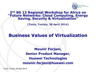Business Values of Virtualization