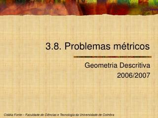 3.8. Problemas métricos