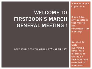 Welcome to  Firstbook's  March General Meeting ! Opportunities for March 27 th - April 27 th