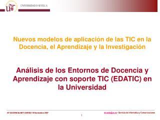 Nuevos modelos de aplicación de las TIC en la Docencia, el Aprendizaje y la Investigación