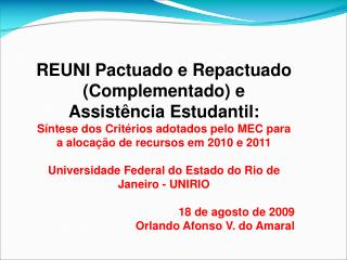REUNI Pactuado e Repactuado (Complementado) e Assistência Estudantil: