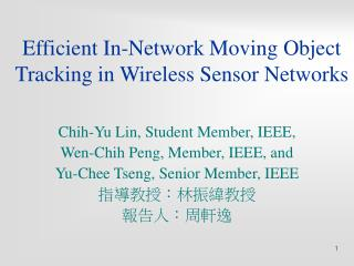 Efficient In-Network Moving Object Tracking in Wireless Sensor Networks