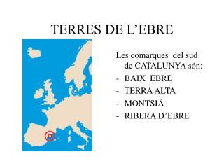 TERRES DE L'EBRE