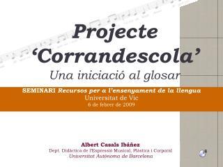Projecte 'Corrandescola' Una iniciació al glosar