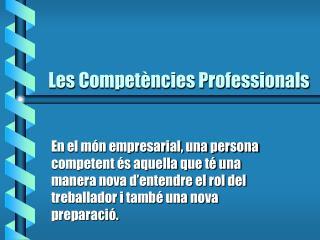 Les Competències Professionals