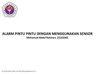 ALARM PINTU PINTU DENGAN MENGGUNAKAN SENSOR Mohamad Abdul Rahman. 22103365