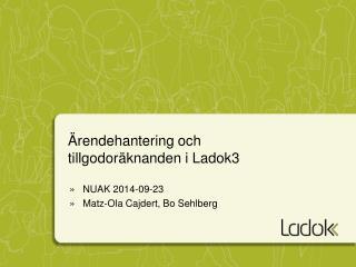 Ärendehantering och tillgodoräknanden i Ladok3