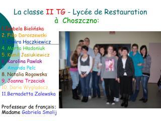 La classe II TG - Lycée de Restauration à Choszczno: