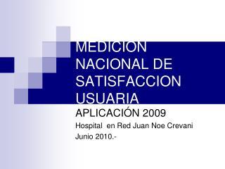 MEDICION NACIONAL DE SATISFACCION USUARIA