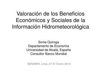 Valoración de los Beneficios Económicos y Sociales de la Información Hidrometeorológica